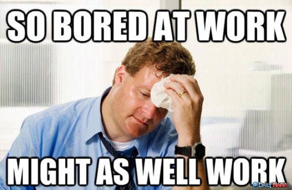so-bored-at-work1.jpg